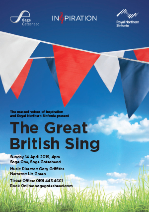 The Great British Sing with Inspiration Newcastle and Royal Northern Sinfonia