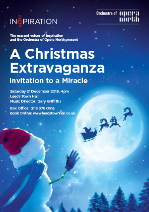 Christmas Extravaganza with Inspiration Leeds and Orchestra of Opera North