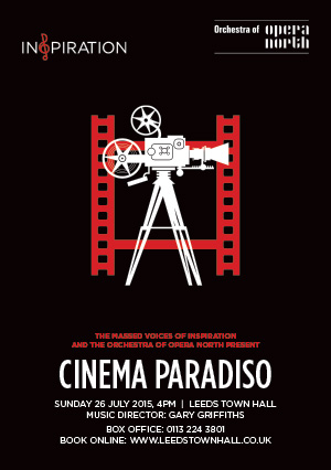 Inspiration and The Orchestra of Opera North present Cinema Paradiso