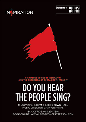 Inspiration and The Orchestra of Opera North present 'Do You Hear The People Sing?' at Leeds Town Hall