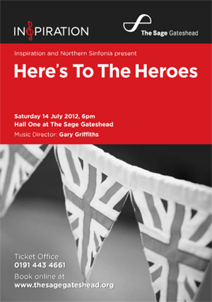 Inspiration and Northern Sinfonia present  'Here's To The Heroes' at The Sage Gateshead