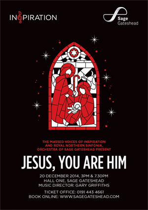 Inspiration and Royal Northern Sinfonia present Jesus, You Are Him