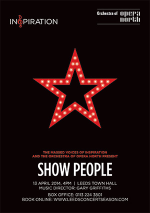 Inspiration and The Orchestra of Opera North present 'Show People' at Leeds Town Hall
