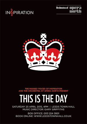 Inspiration and The Orchestra of Opera North present This Is The Day