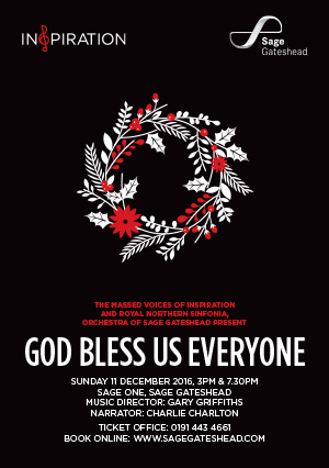 Inspiration Newcastle present: God Bless Us Everyone