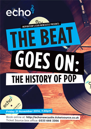 Echo Newcastle presents: The Beat Goes On: The History Of Pop