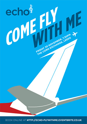 Echo presents 'Come Fly With Me' at The Corn Exchange, Leeds