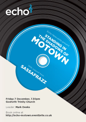 Echo presents 'Standing The Shadows Of Motown' at Gosforth Trinity Church