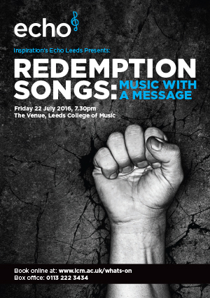 Echo present Redemption Songs: Music With A Message