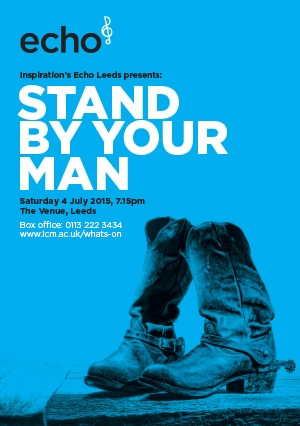Echo Leeds present: Stand By Your Man