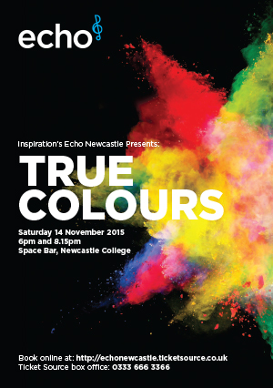 Echo Newcastle: True Colours