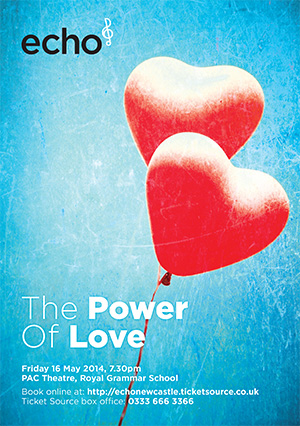 Echo Newcastle present: The Power Of Love
